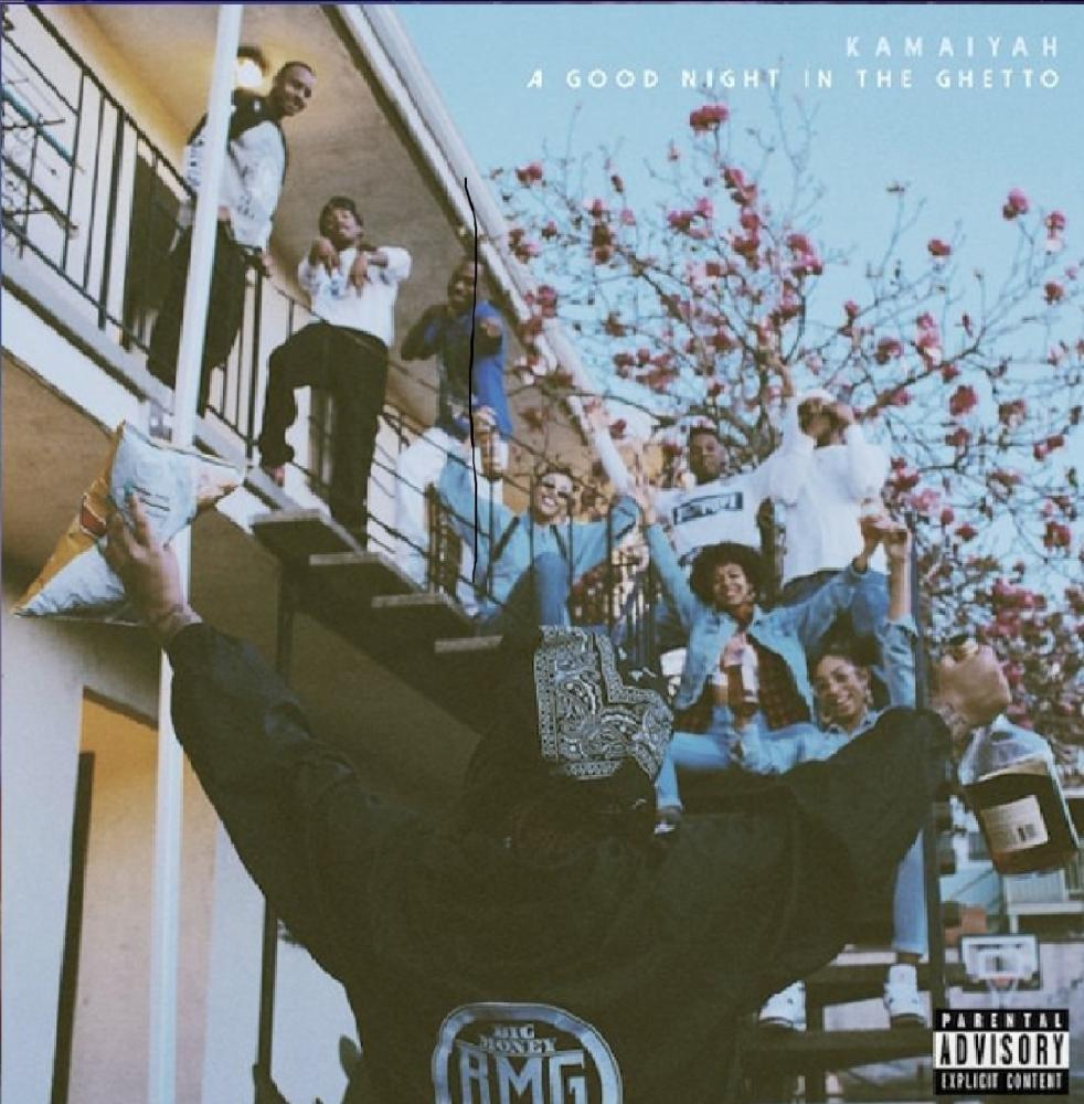 Kamaiyah / A Good Night In The Ghetto